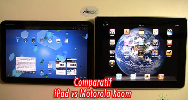 quelle tablette choisir entre iPad et Motorola Xoom ? Reponse en video