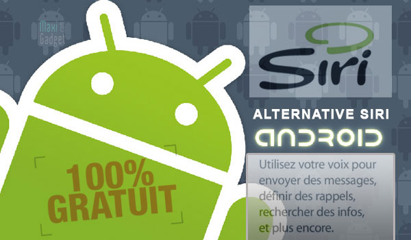 selection meilleures applications gratuites pour android style siri