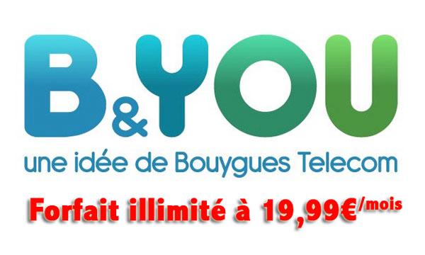 BYOU forfait illimite 20 euros B&YOU: Forfait Tout Illimité à 19,99 chez Bouygues Telecom