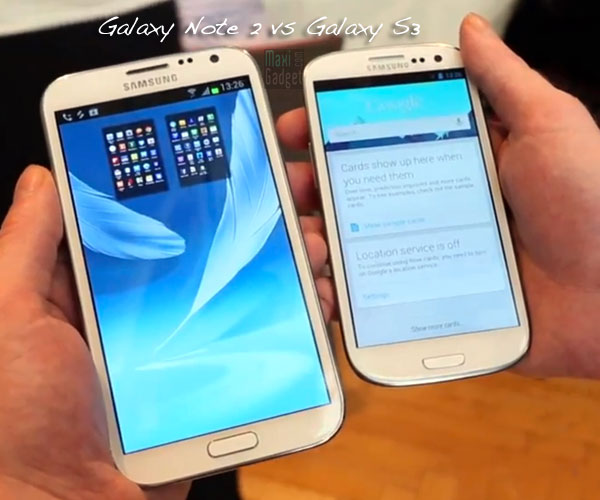 comparatif galaxy note 2 vs galaxy S3 (test video)