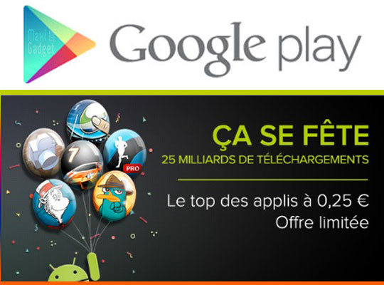 google play store promotions anniversaire Promotion Google Play Store: Applis Jeux Android 25 centimes
