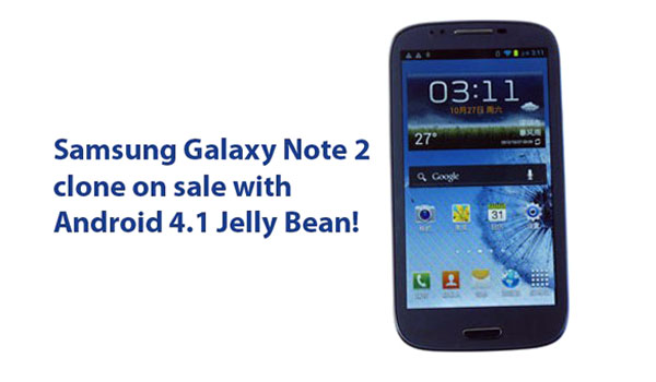 samsung galaxy note 2 clone made in china avec 2 SIM android jelly bean pas cher