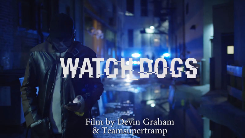 watch-dogs-movie-by-devin-graham
