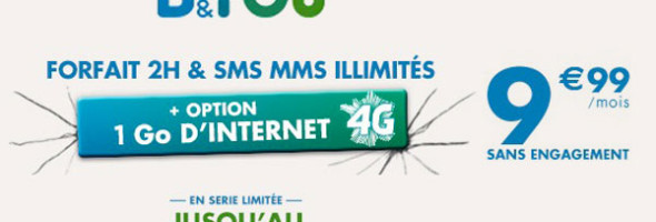 b-and-you-forfait-2H-1go-internet-4G-9euros